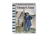 Ulysses S. Grant: Expanding & Preserving the Union (PB)